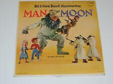 MAN IN THE MOON ORIGINAL CAST ALBUM Lp RECORD BIL & CORA BAIRD MARIONETTES 1963