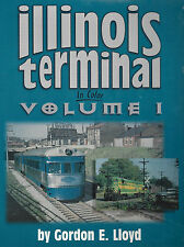 ILLINOIS TERMINAL in Color, Vol. 1: 1952 up to Norfolk & Western takeover (NEW)