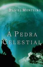 Trilogia Da Lan&#65533a Dourada: A Pedra Celestial by Daniel Monteiro (2014,...