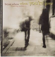 CD SP 2 T BRYAN ADAMS *WHEN YOU'RE GONE*