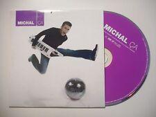 MICHAL : CA ♦ CD SINGLE PORT GRATUIT ♦