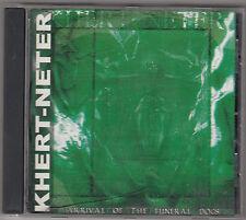 KHERT NETER - arrival of the funeral dogs CD