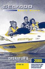 Sea-Doo Challenger Sportster Speedster 1800 2000 SK 2000 Owners Manual Paperback