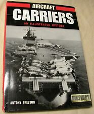 Aircraft Carriers an Illistrated History - Hardcover