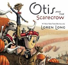 Otis: Otis and the Scarecrow by Loren Long (2014, Hardcover)