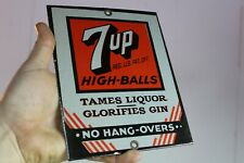 7UP HIGH BALL SODA POP PORCELAIN METAL SIGN NO HANG-OVERS COKE GIN LIQUOR DINER