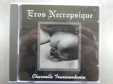 EROS NECROPSIQUE - Charnelle Transcendance  CD