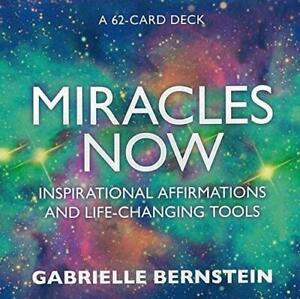 Miracles Now: Inspirational Affirmations and Life-Changing Tools, Bernstein, Gab