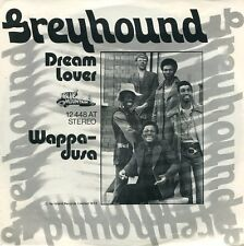 "GREYHOUND -7"" Dream Lover (D,Blue Mountain,1972)"