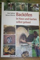 Fachbuch Backofen, Holzbackofen für Haus & Garten, bauen, Bäcker, Pizzaofen