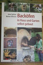Fachbuch Backöfen, Holzbackofen für Haus & Garten, Bauanleitung, Bäcker, neu