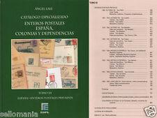 CATALOGO ESPECIALIZADO ENTEROS POSTALES ESPAÑA COLONIAS Y DEPENDENCIAS  TOMO III
