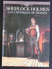 SHERLOCK HOLMES LES CHRONIQUES DE MORIARTY tome 1 Renaissance CORDURIE / FATT...
