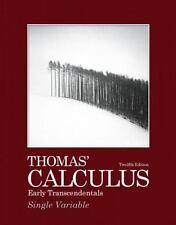 Thomas' Calculus: Early Transcendentals, Single Variable 12th Edition Thomas
