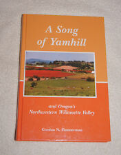 A Song for Yamhill, Oregon's Northwestern Willamette Valley 2005
