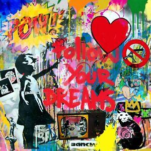 Hommage Banksy Follow u Dreams 120x120 cm Arcylglas 5 mm PopArt/Street Art/Loft