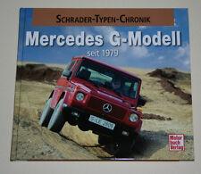 Bildband Schrader Typen Chronik Mercedes G-Modell W460 W461 W463 Wolf G GE GD