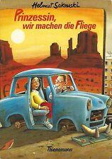 Helmut Sakowski: Prinzessin, wir machen die Fliege **TOP**