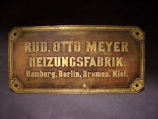 """altes Herstellerschild Firmen-Schild - """"RUD. OTTO MEYER HEIZUNGSFABRIK"""""""