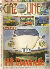 GAZOLINE 24 VW COCCINELLE 68 79 R8 GORDINI FIAT 850 SPITFIRE 1500 PEUGEOT 203