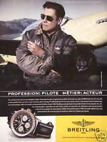 PUBLICITÉ 2007 MONTRE BREITLING NAVITIMER JOHN TRAVOLTA PILOTE MÉTIER ACTEUR