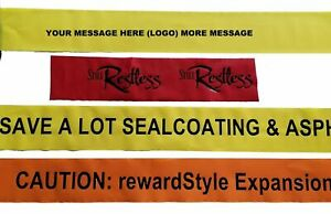 100 ft (33.3 yards) Custom printed caution barricade tape - your message - logo