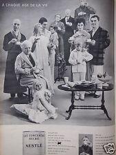 PUBLICITÉ 1960 LAIT CONCENTRÉ SUCRÉ NESTLÉ A CHAQUE AGE DE LA VIE - ADVERTISING