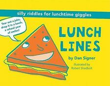 Lunch Lines, Signer, Dan