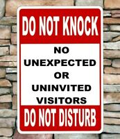 DO NOT KNOCK/DISTURB SIGN NO VISITORS Aluminum sign 8x12 will not rust outdoors