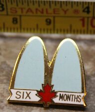 McDonalds Six Months Canada Service Award Collectible Pinback Pin Button