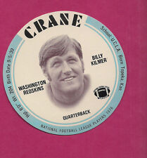 RARE 1976 CRANE POTATO CHIPS BILLY KILMER FOOTBALL DISK MINT CARD (INV#0544)
