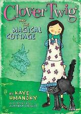 Clover Twig and the Magical Cottage by Kaye Umansky (Hardback, 2009)