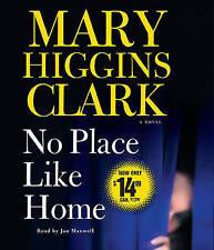 NEW No Place Like Home: A Novel by Mary Higgins Clark