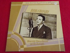 BOB CROSBY~MOURNIN' BLUES/ACCENT ON THE BOBCATS. 1985