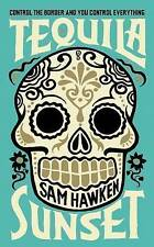 Sam Hawken - Tequila Sunset (Paperback, 2013) BRAND NEW