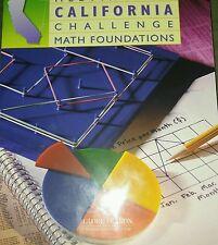 Globe Fearon Math Foundations Meeting the CA Challenge Workbook 2006 Homeschool