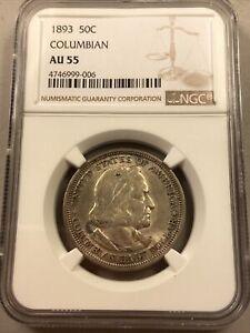 1893 50C Columbian Exposition Commemorative Half Dollar NGC AU 55