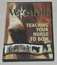 Stacy Westfall Teaching Your Horse to Bow Horsemanship Dvd