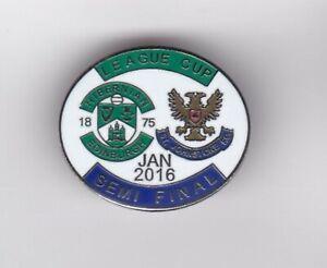 Hibernian v St Johnstone ( SLCSF 2016)  - lapel badge brooch fitting