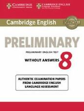Cambridge English Preliminary 8 Student's Book Without Answers: Authentic Exa...