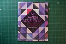 An Amish Adventure: Workbook for Colour in Quilts - R Horton: 1983 PB VGC