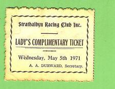 #D217.   MAY  1971 STRATHALBYN  SA HORSE RACING  CLUB LADY'S TICKET