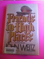 1982 Friends in High Places BY JOHN WEITZ 1st Printing First Edition ExLib HC DJ