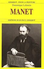 Manet.Dominique LOBSTEIN.Editions Jean-Paul Gisserot Z012