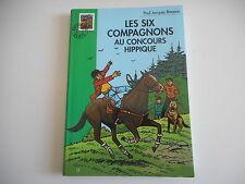 BIBLIOTHEQUE VERTE - LES SIX COMPAGNONS AU CONCOURS HIPPIQUE - P-J BONZON