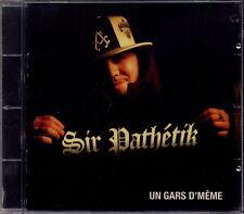 SIR PATHETIK - UN GARS D'MEME
