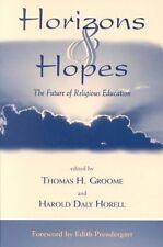 Horizons & Hopes: The Future of Religious Education-ExLibrary