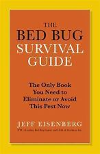 """""""Bed Bug Survival Guide : The Only Book You Need to Eliminate or Avoid This P."""