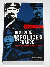 HISTOIRE DES POLICES EN FRANCE Gendarmerie La Sûreté Vidocq Bertillon RG Douane
