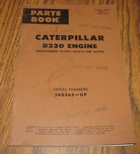 Caterpillar Cat D330 Engine Parts Book Catalog Manual Dated 1962  s/n 56V565-up
